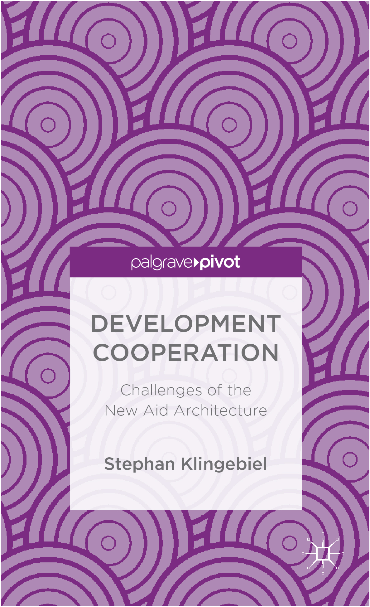 Download Ebook Development Cooperation by Stephan Klingebiel Pdf