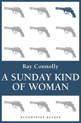 A Sunday Kind of Woman by Ray Connolly