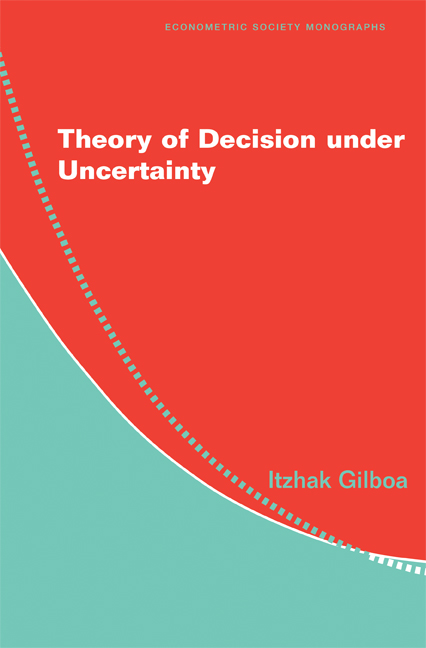Download Ebook Theory of Decision under Uncertainty by Itzhak Gilboa Pdf