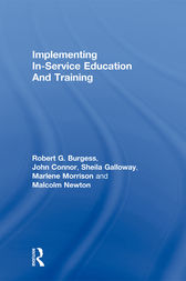 Implementing In-Service Education And Training by Robert G. Burgess