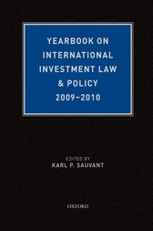Yearbook on International Investment Law & Policy 2009-2010 by Karl P. Sauvant