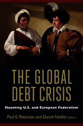The Global Debt Crisis by Paul E. Peterson