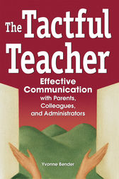 The Tactful Teacher by Yvonne Bender