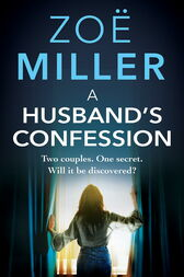 A Husband's Confession by Zoe Miller