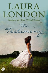 The Testimony by Laura London