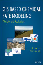 GIS Based Chemical Fate Modeling by Alberto Pistocchi
