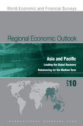 Regional Economic Outlook: Asia and Pacific, April 2010 by International Monetary Fund. Asia and Pacific Dept