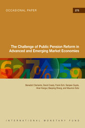 The Challenge of Public Pension Reform in Advanced and Emerging Economies by Benedict J. Clements