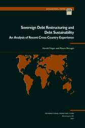 Sovereign Debt Restructuring and Debt Sustainability: An Analysis of Recent Cross-Country Experience by Harald Finger