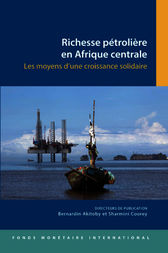 Oil Wealth in Central Africa: Policies for Inclusive Growth by Sharmini Coorey