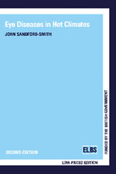 Eye Diseases in Hot Climates by John Sandford-Smith