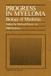 Progress in Myeloma by Michael Potter