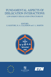 Fundamental Aspects of Dislocation Interactions by G. Kostorz