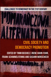 Civil Society and Democracy Promotion by Timm Beichelt