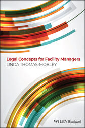 Legal Concepts for Facility Managers by Linda Thomas-Mobley