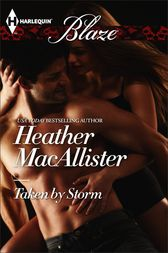 Taken by Storm by Heather MacAllister