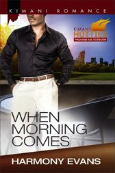 When Morning Comes by Harmony Evans