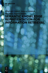 Semantic Knowledge Representation for Information Retrieval by Winfried Gödert
