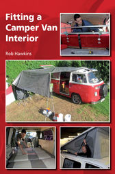 Fitting a Camper Van Interior by Rob Hawkins
