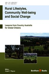 Rural Lifestyles, Community Well-Being and Social Change by Angela T. Ragusa
