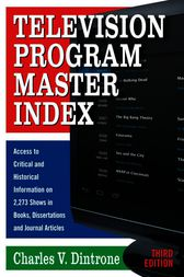 Television Program Master Index by Charles V. Dintrone