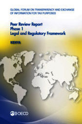 Global Forum on Transparency and Exchange of Information for Tax Purposes: Peer Reviews: Kenya 2013 by OECD Publishing