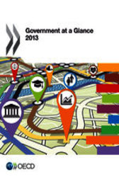 Government at a Glance 2013 by OECD Publishing