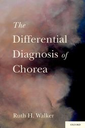 The Differential Diagnosis of Chorea by MB Walker