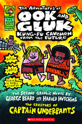 The Adventures of Ook and Gluk, Kung-Fu Cavemen from the Future by Dav Pilkey