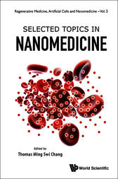 Selected Topics in Nanomedicine by Thomas Ming Swi Chang