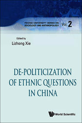 De-Politicization of Ethnic Questions in China by Lizhong Xie