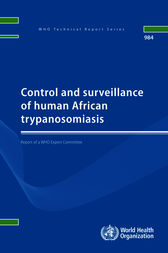 Control and Surveillance of Human African Trypanosomiasis by WHO