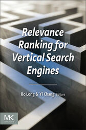 Relevance Ranking for Vertical Search Engines by Bo Long