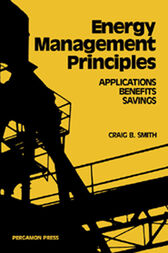 Energy, Management, Principles by Craig B. Smith