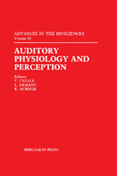 Auditory Physiology and Perception by Y. Cazals