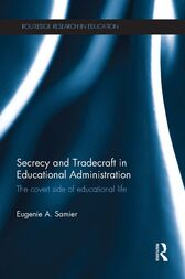 Secrecy and Tradecraft in Educational Administration by Eugenie A. Samier