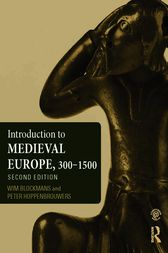 Introduction to Medieval Europe 300–1500 by Wim Blockmans