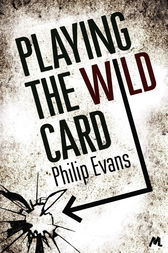 Playing the Wild Card by Philip Evans