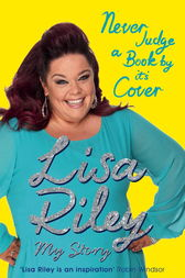 Never Judge a Book by its Cover by Lisa Riley
