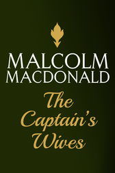 The Captain's Wives by Malcolm Macdonald