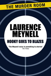 Hooky Goes to Blazes by Laurence Meynell