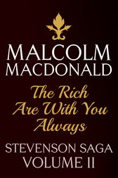 The Rich Are With You Always by Malcolm Macdonald