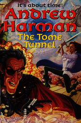 The Tome Tunnel by Andrew Harman