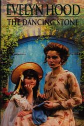 The Dancing Stone by Evelyn Hood