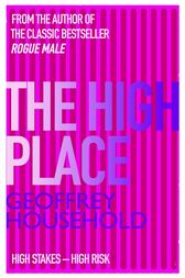 The High Place by Geoffrey Household