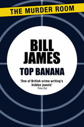 Top Banana by Bill James