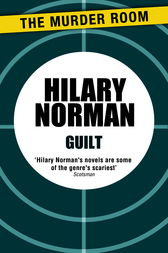 Guilt by Hilary Norman