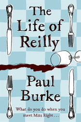 The Life of Reilly by Paul Burke