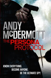 The Persona Protocol by Andy McDermott