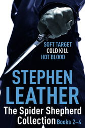 The Spider Shepherd Collection 2-4 by Stephen Leather